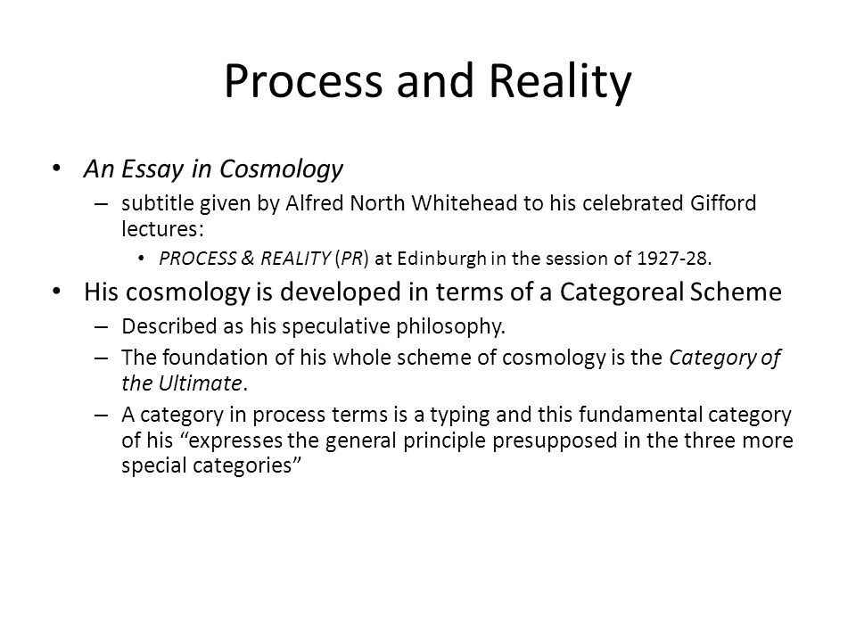 Process and Reality An Essay in Cosmology