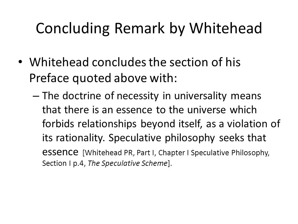 Concluding Remark by Whitehead