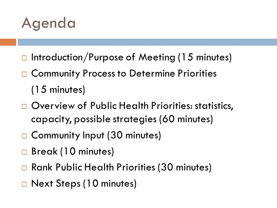 Agenda Introduction/Purpose of Meeting (15 minutes)