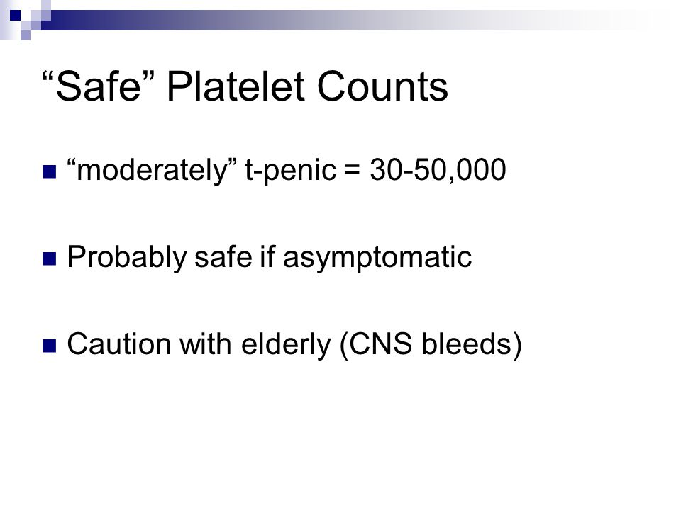 Safe Platelet Counts