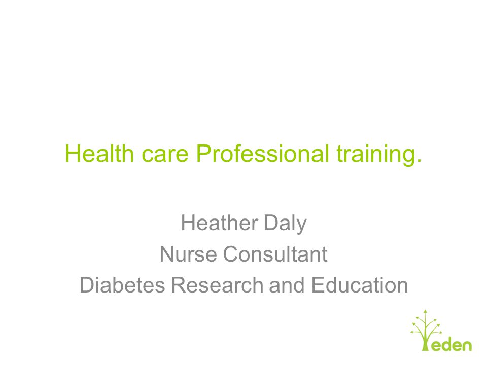 Health care Professional training.