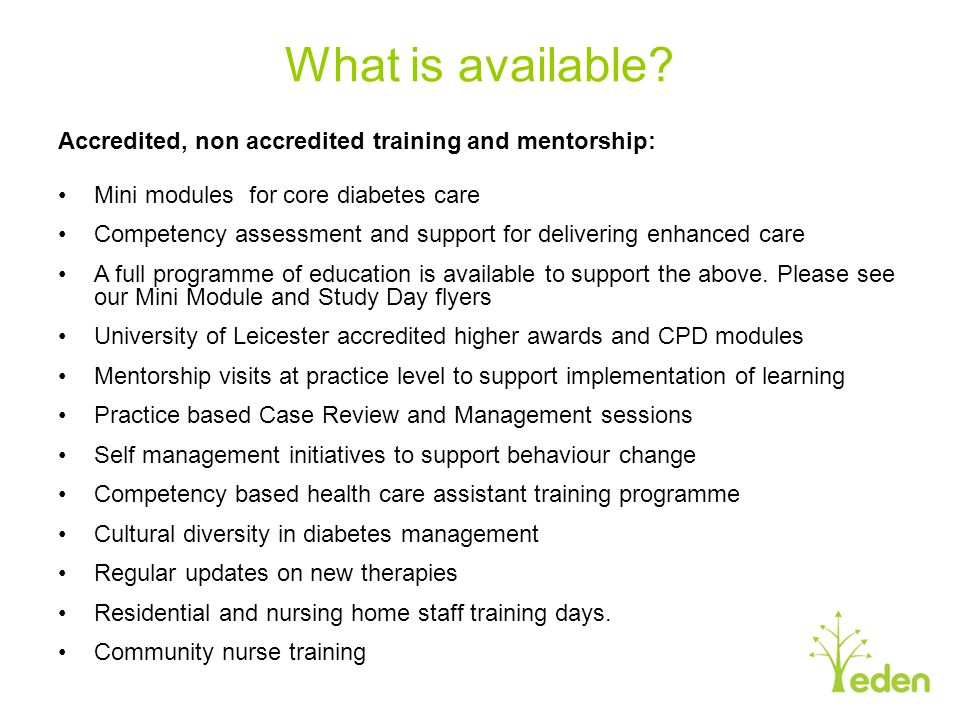 What is available Accredited, non accredited training and mentorship:
