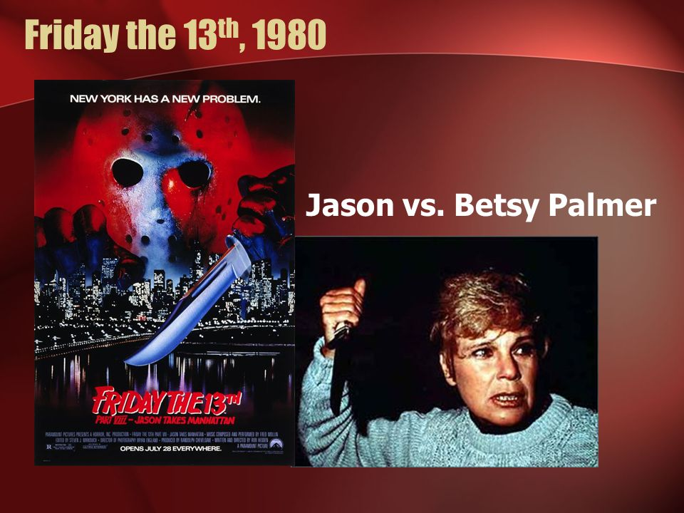Friday the 13th, 1980 Jason vs. Betsy Palmer