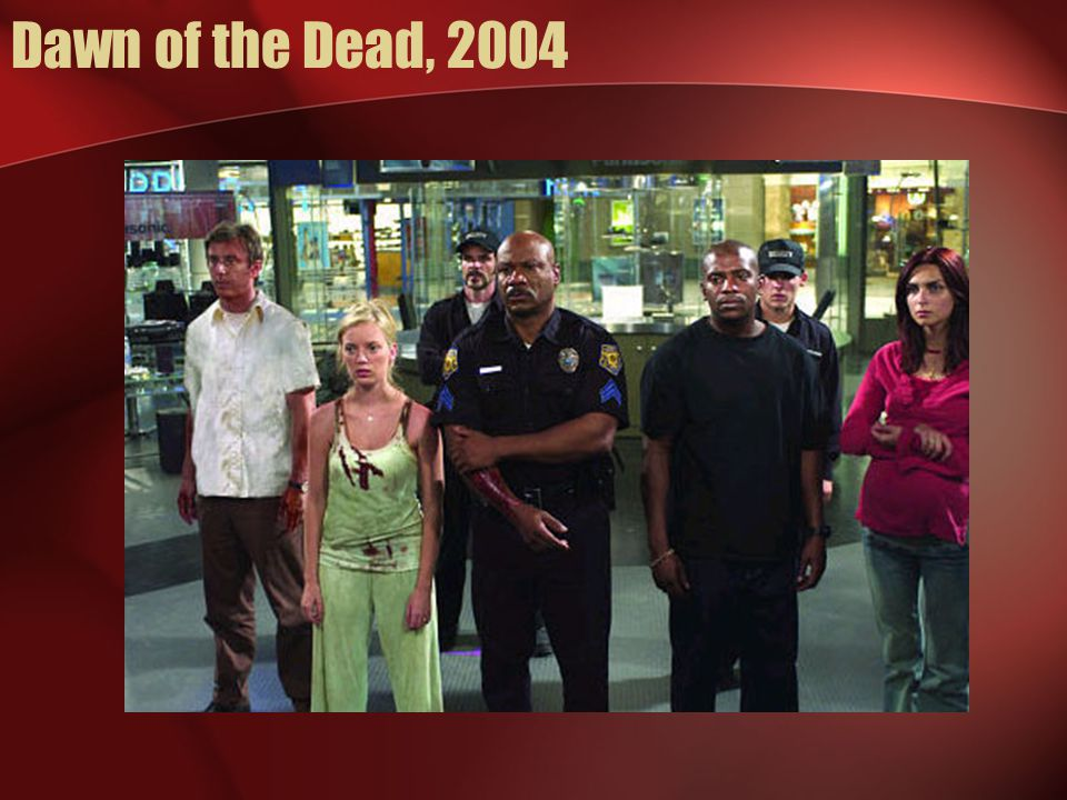 Dawn of the Dead, 2004