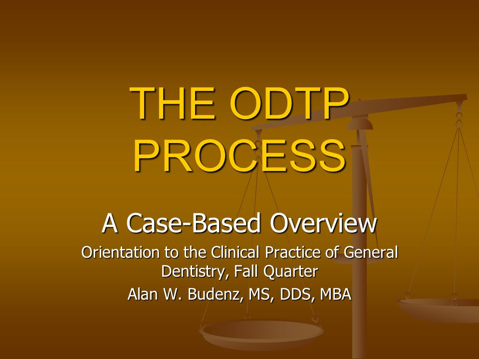 THE ODTP PROCESS A Case-Based Overview