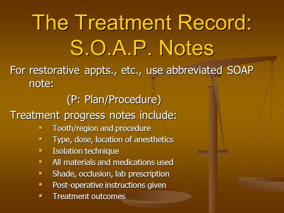 The Treatment Record: S.O.A.P. Notes