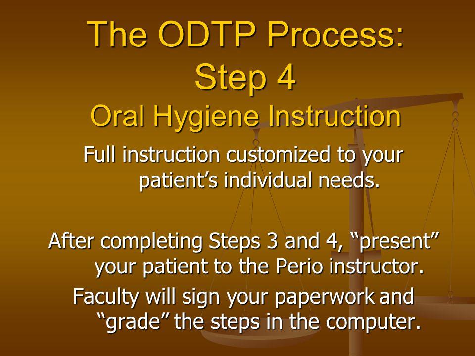 The ODTP Process: Step 4 Oral Hygiene Instruction