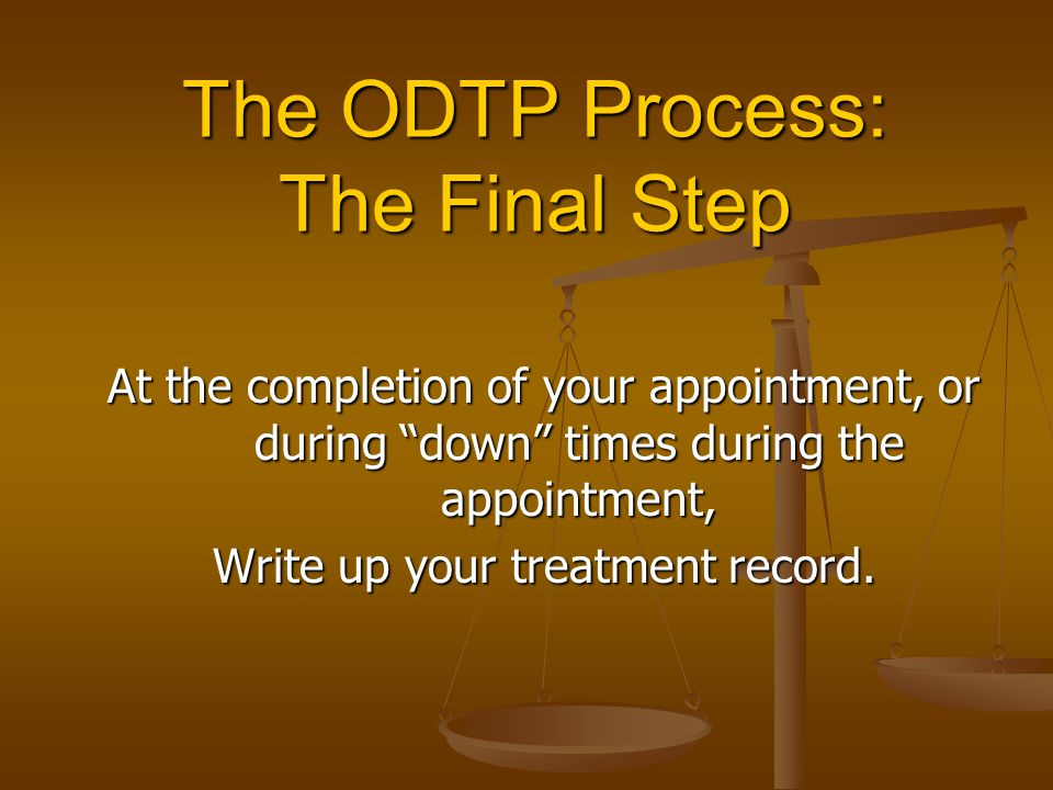 The ODTP Process: The Final Step