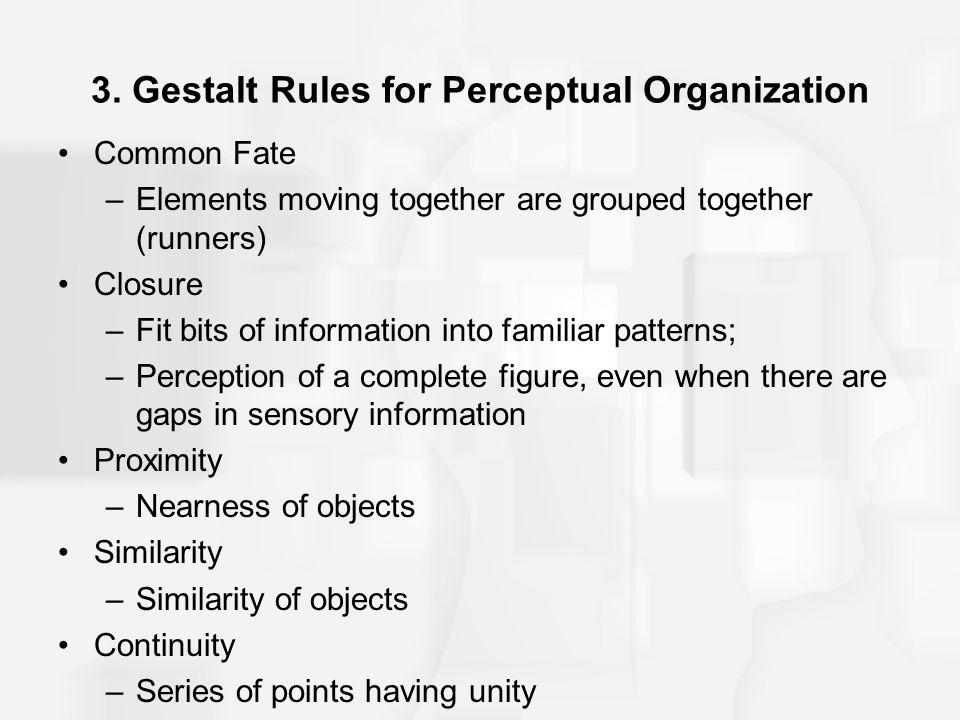 3. Gestalt Rules for Perceptual Organization