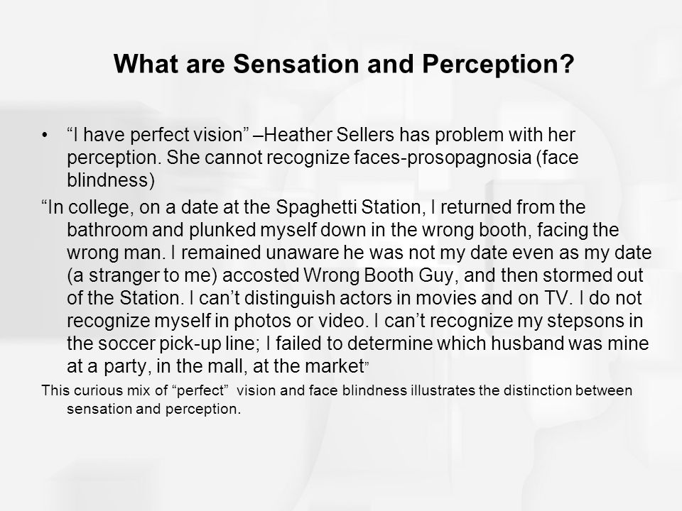What are Sensation and Perception
