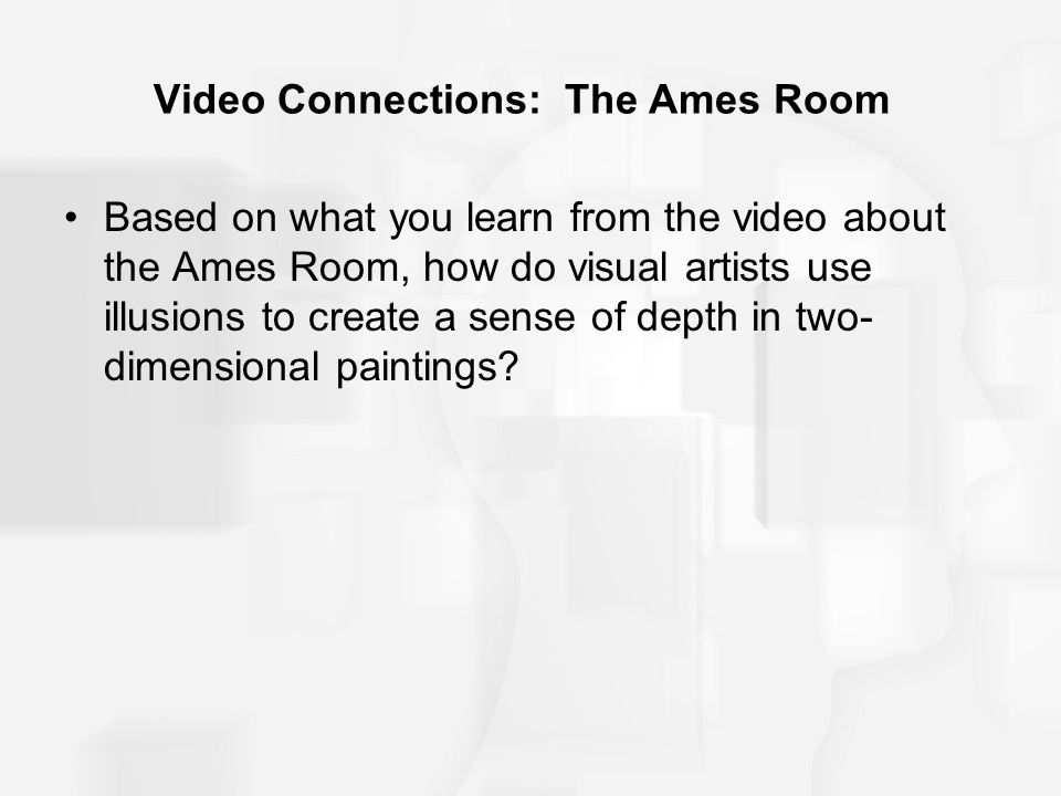 Video Connections: The Ames Room