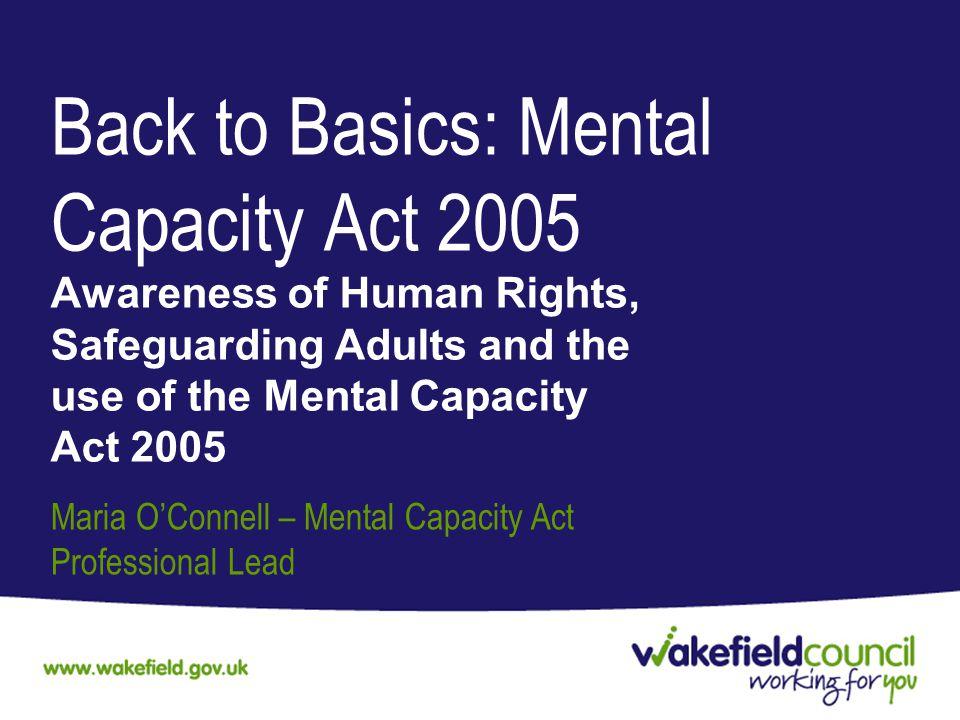 Back to Basics: Mental Capacity Act 2005
