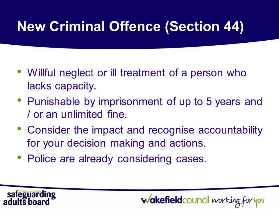 New Criminal Offence (Section 44)