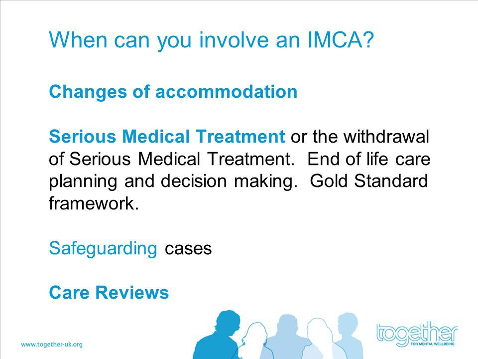 When can you involve an IMCA