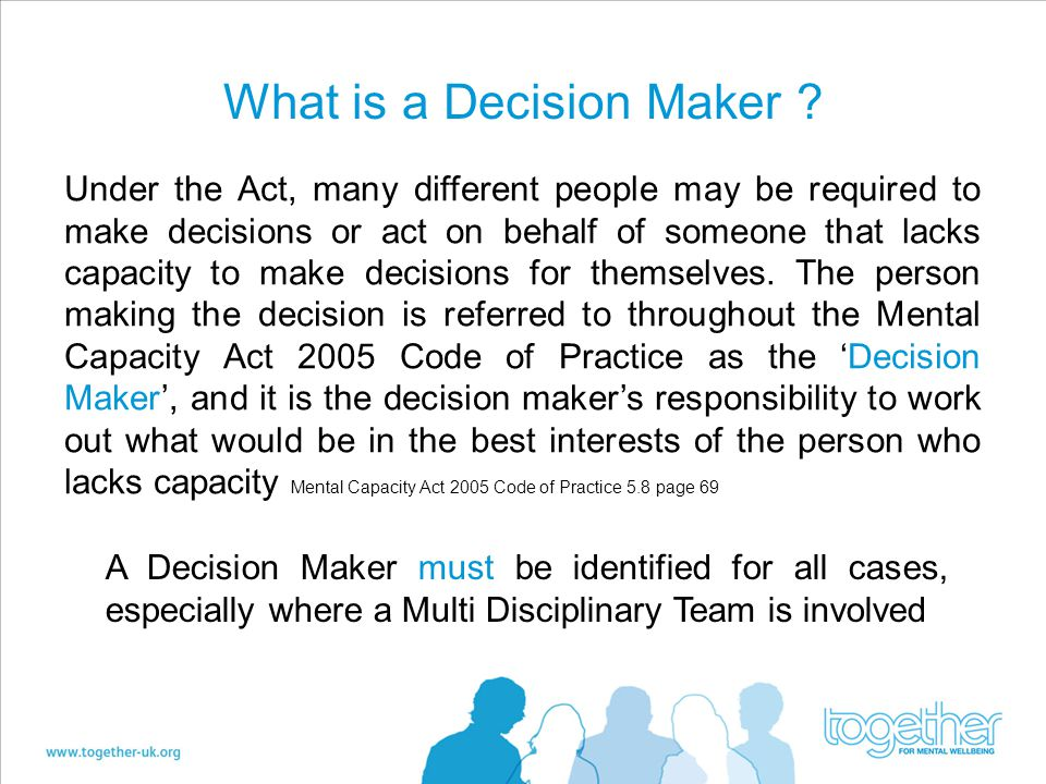 What is a Decision Maker