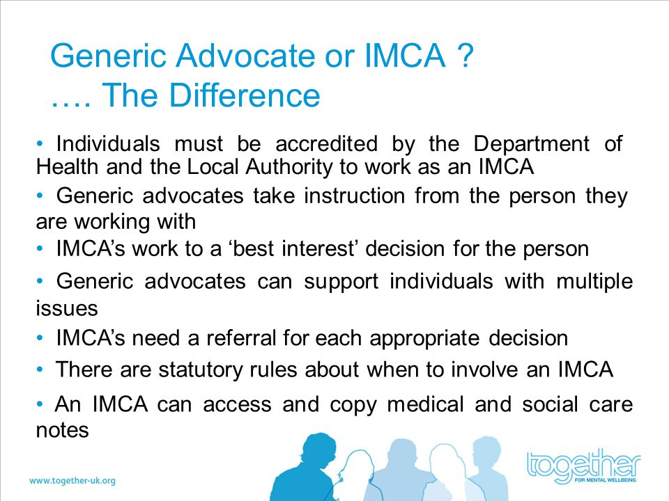 Generic Advocate or IMCA …. The Difference
