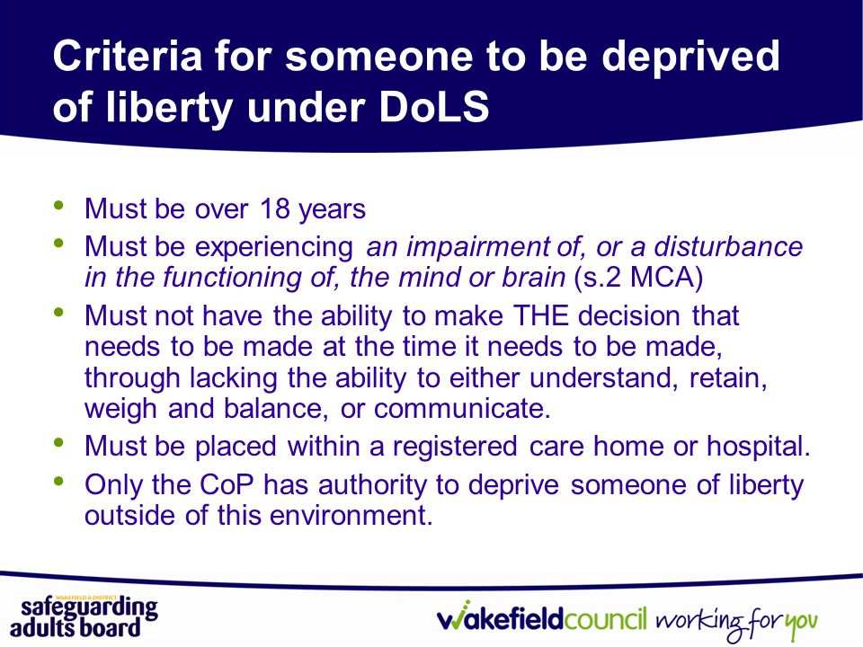 Criteria for someone to be deprived of liberty under DoLS