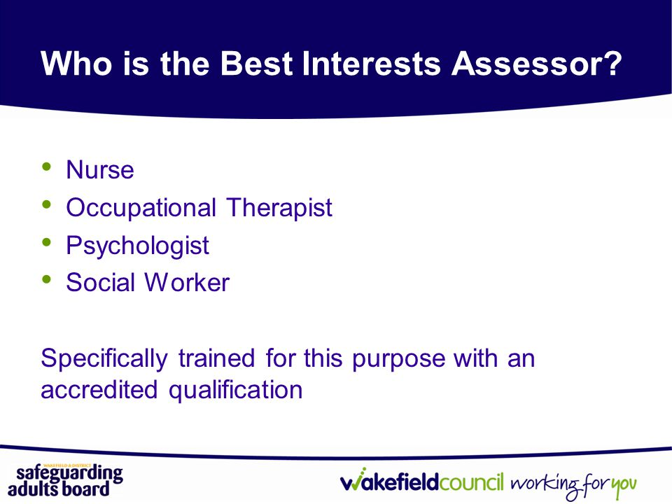 Who is the Best Interests Assessor