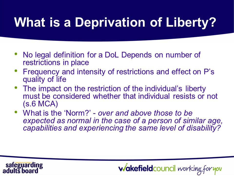 What is a Deprivation of Liberty