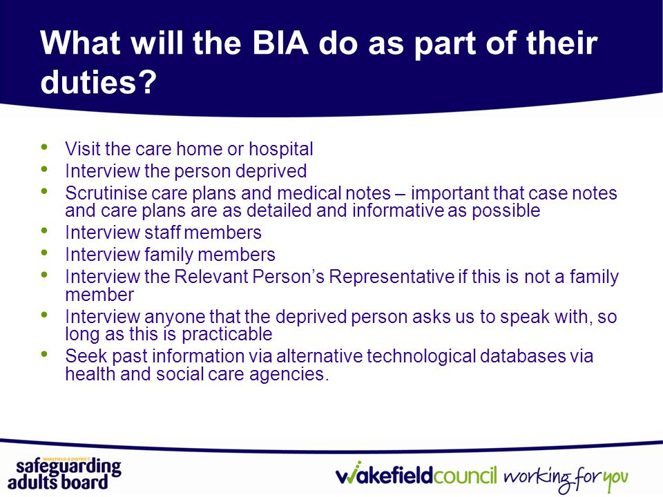 What will the BIA do as part of their duties