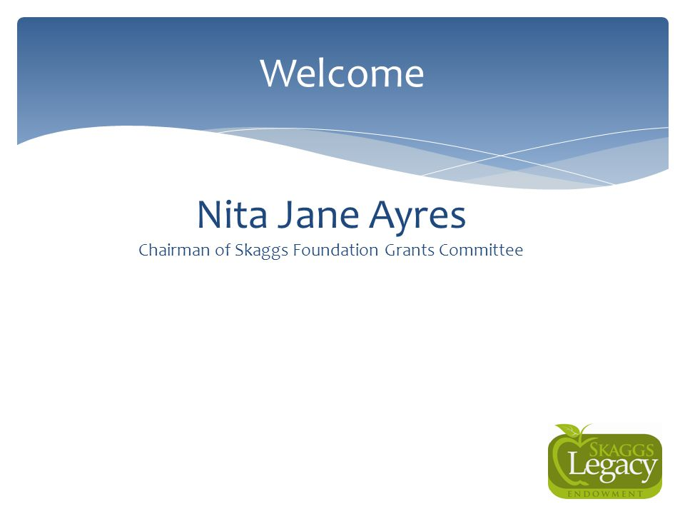 Chairman of Skaggs Foundation Grants Committee