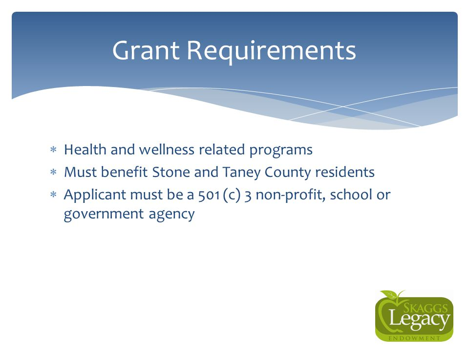 Grant Requirements Health and wellness related programs