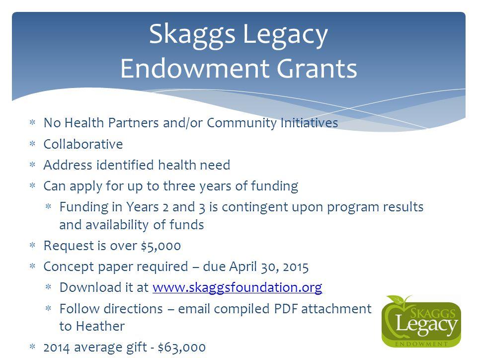Skaggs Legacy Endowment Grants