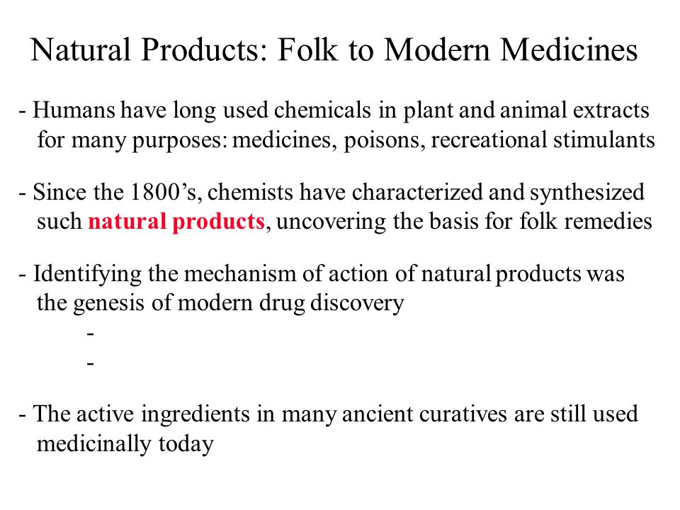 Natural Products: Folk to Modern Medicines