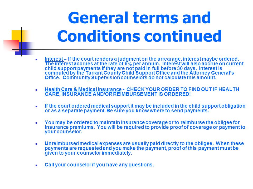 General terms and Conditions continued