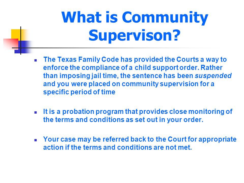 What is Community Supervison