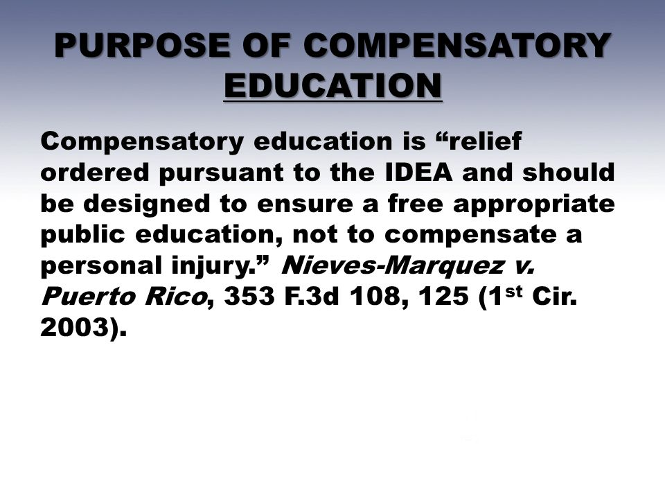 PURPOSE OF COMPENSATORY EDUCATION