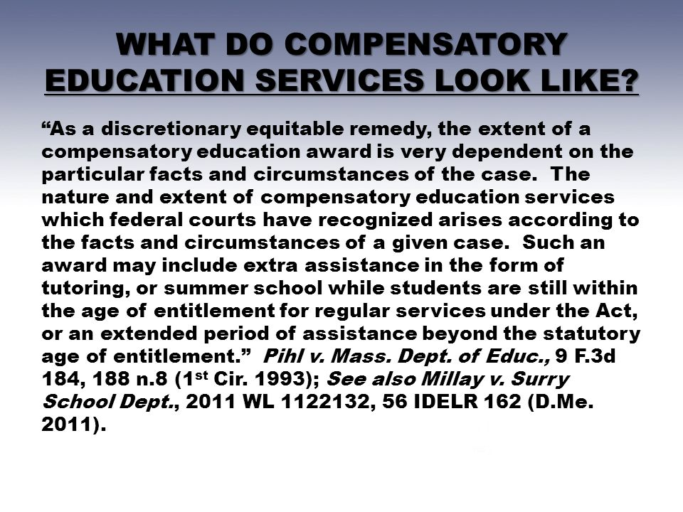 WHAT DO COMPENSATORY EDUCATION SERVICES LOOK LIKE