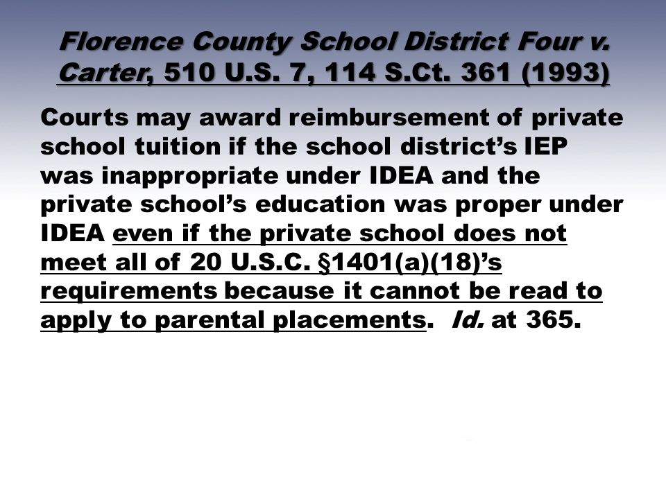 Florence County School District Four v. Carter, 510 U. S. 7, 114 S. Ct