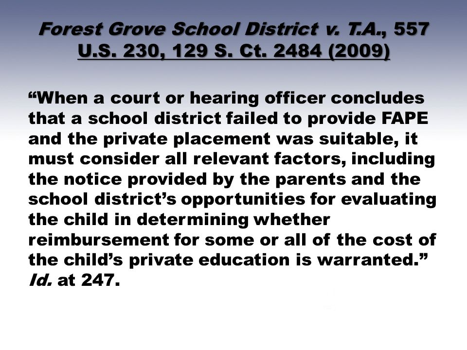 Forest Grove School District v. T. A. , 557 U. S. 230, 129 S. Ct