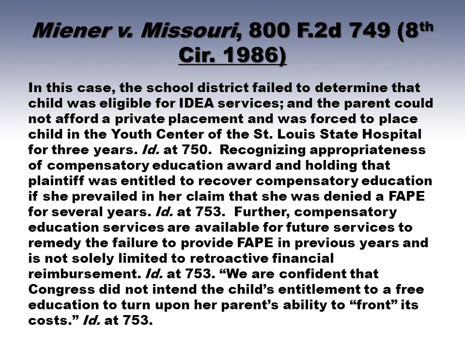 Miener v. Missouri, 800 F.2d 749 (8th Cir. 1986)