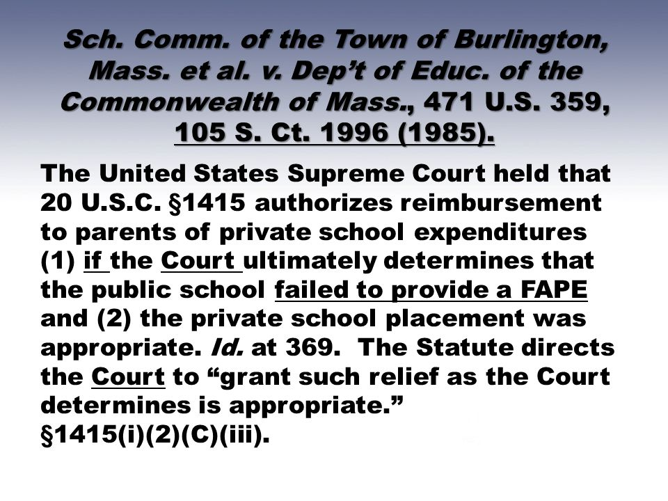 Sch. Comm. of the Town of Burlington, Mass. et al. v. Dep't of Educ