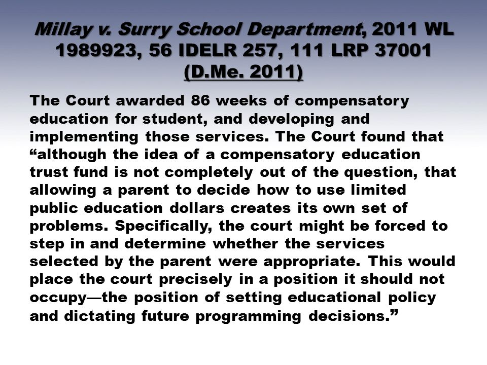 Millay v. Surry School Department, 2011 WL 1989923, 56 IDELR 257, 111 LRP 37001 (D.Me. 2011)