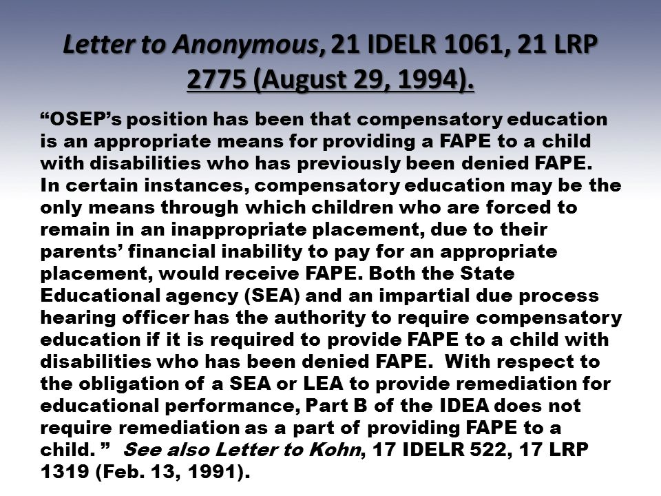 Letter to Anonymous, 21 IDELR 1061, 21 LRP 2775 (August 29, 1994).