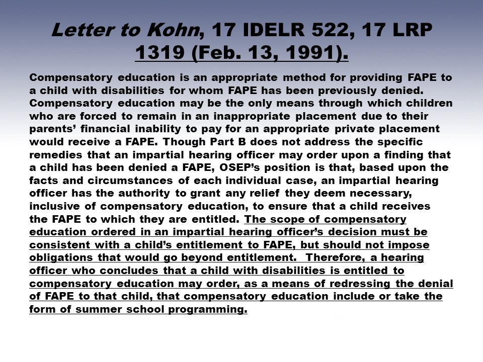 Letter to Kohn, 17 IDELR 522, 17 LRP 1319 (Feb. 13, 1991).