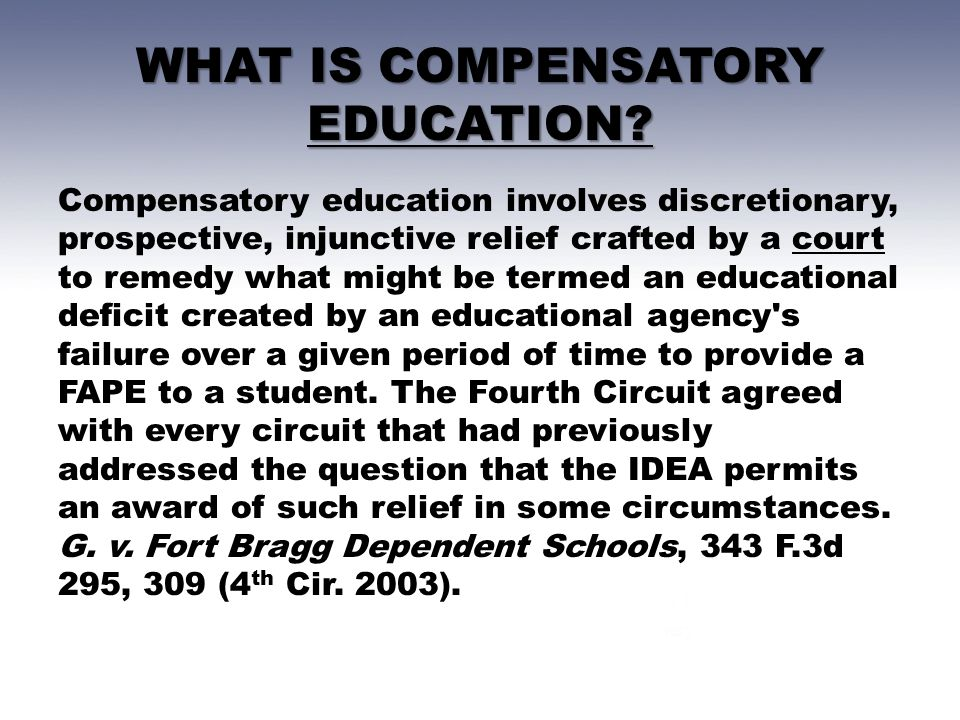 WHAT IS COMPENSATORY EDUCATION