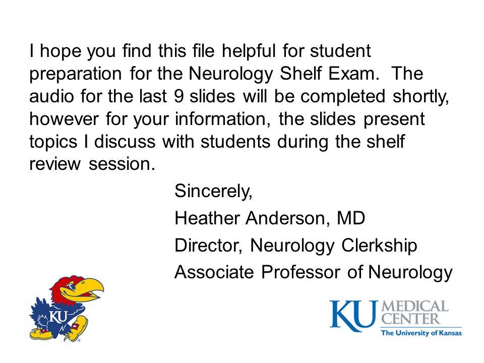 Director, Neurology Clerkship Associate Professor of Neurology