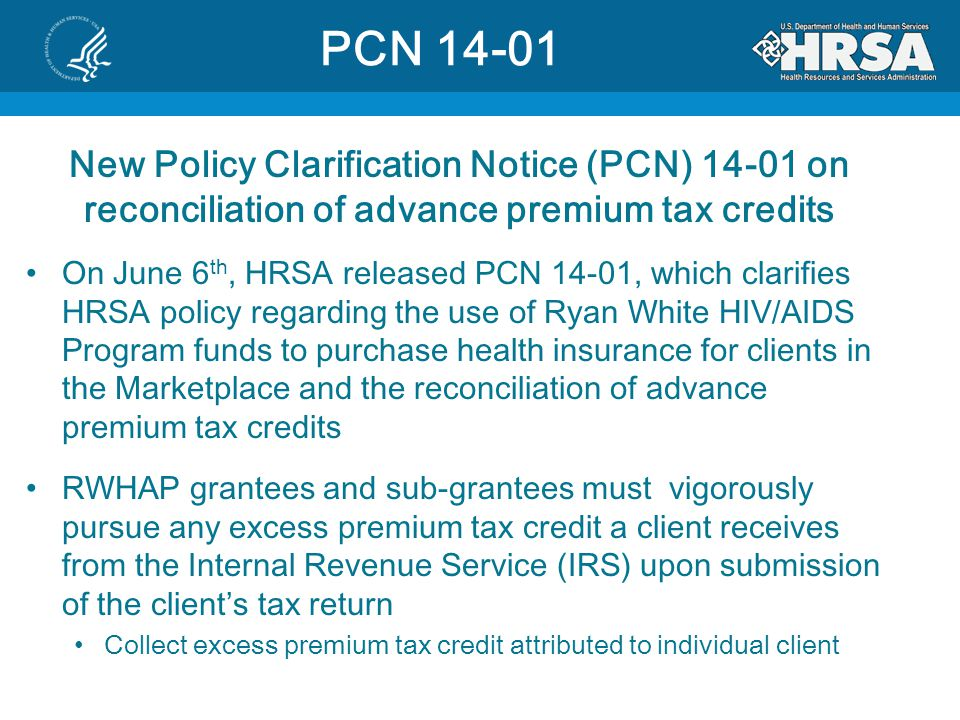 PCN 14-01 New Policy Clarification Notice (PCN) 14-01 on reconciliation of advance premium tax credits.