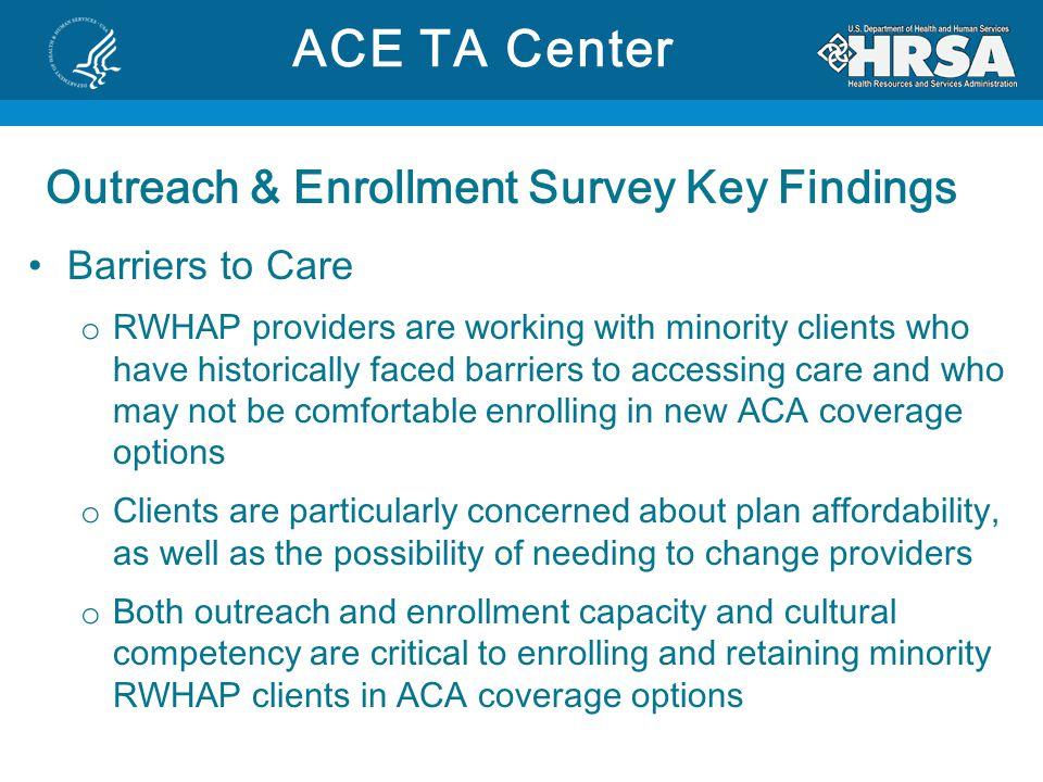 ACE TA Center Outreach & Enrollment Survey Key Findings
