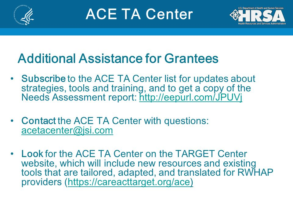 ACE TA Center Additional Assistance for Grantees