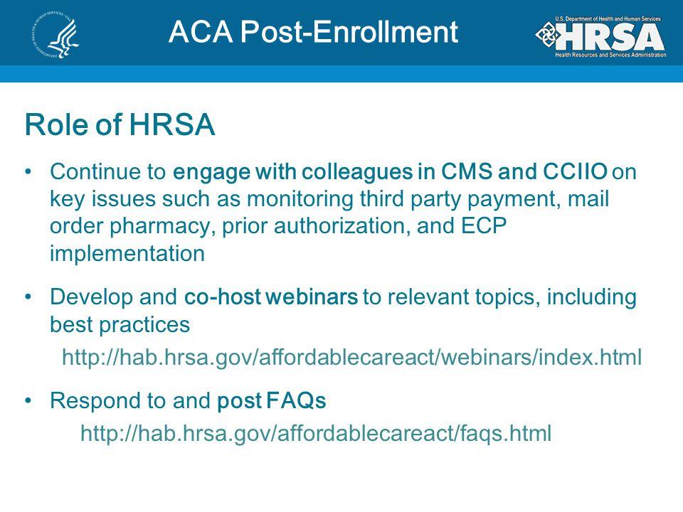 ACA Post-Enrollment Role of HRSA