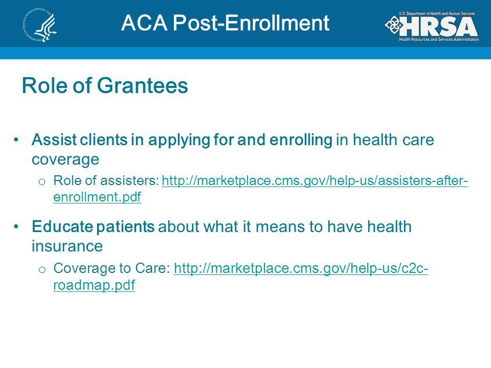 ACA Post-Enrollment Role of Grantees