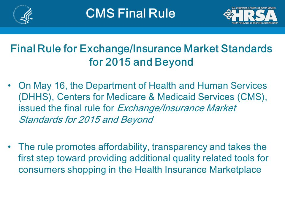 Final Rule for Exchange/Insurance Market Standards for 2015 and Beyond