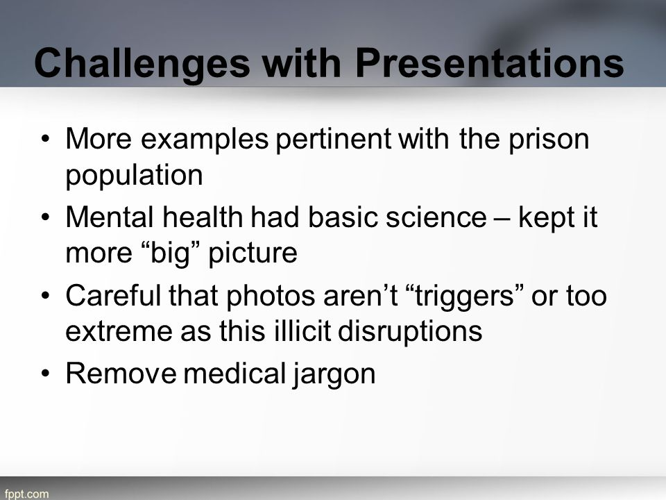 Challenges with Presentations