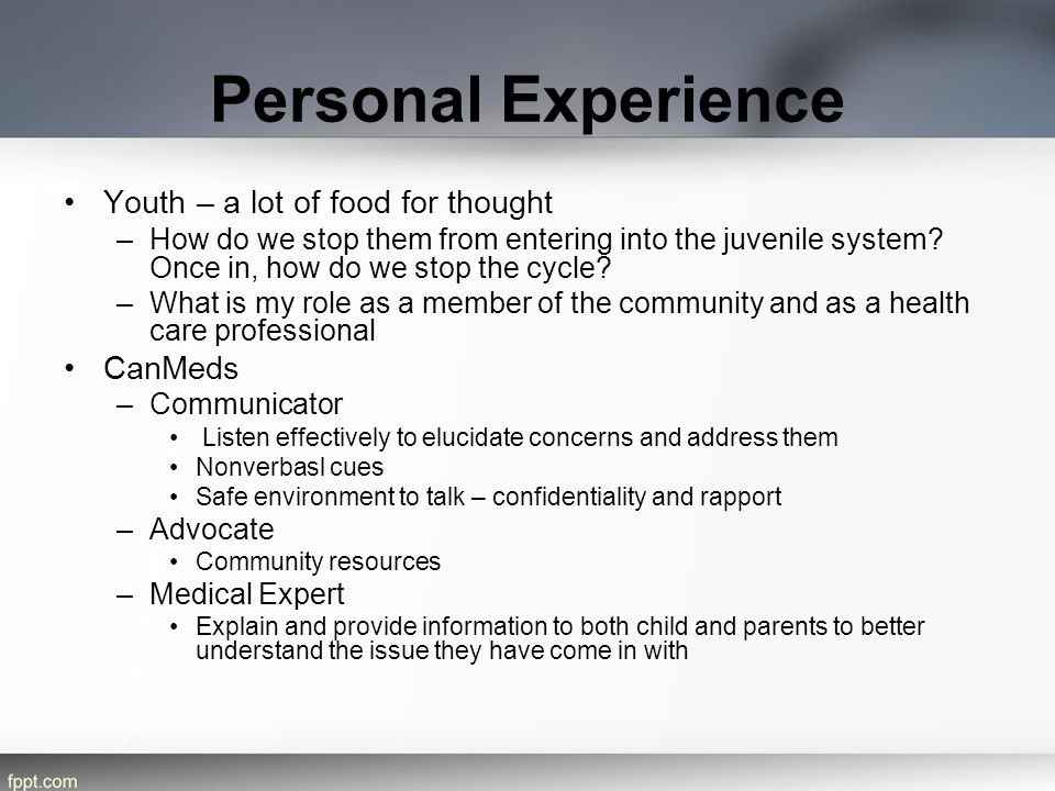 Personal Experience Youth – a lot of food for thought CanMeds