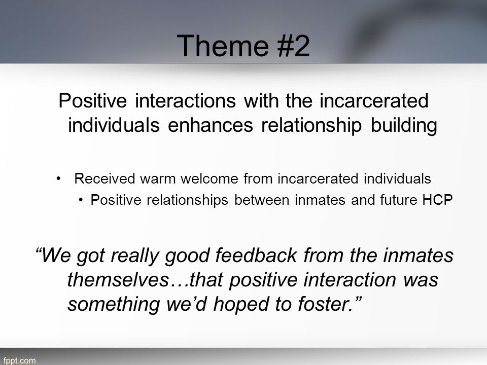 Received warm welcome from incarcerated individuals